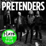 Pretenders ofrecen otro adelanto de Hate for sale